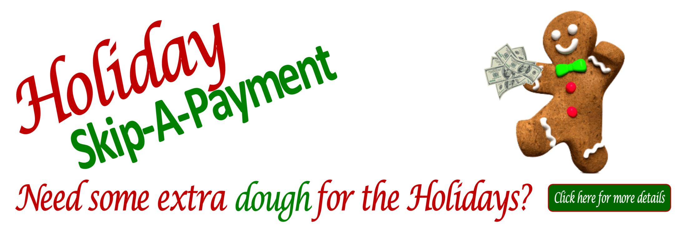 Holiday Skip-a-Payment